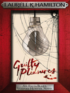 Guilty Pleasures (eBook): Anita Blake, Vampire Hunter Series, Book 1